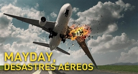 Mayday, Desastres Aéreos T16 - Ep. 1