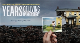 Years of Living Dangerously - Ep. 1