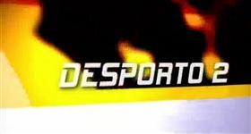 Desporto 2 : Futsal: Rio Ave x Benfica (Direto)